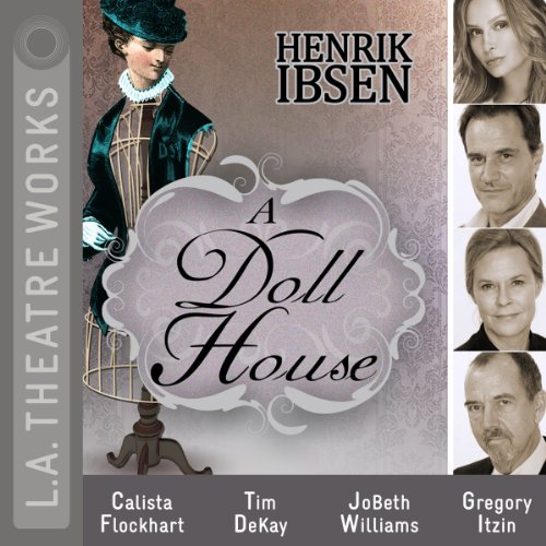 Audible DailyDeal: Ibsen's A Doll's House, Full Cast Recording