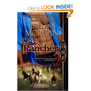 The Rancher: Redbourne Series Book One - Cole's Story Kelli Ann Morgan