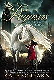 The Flame of Olympus (Pegasus Book 1)