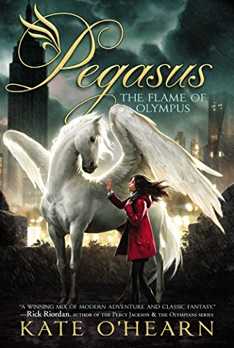 The Flame of Olympus (Pegasus Book 1)
