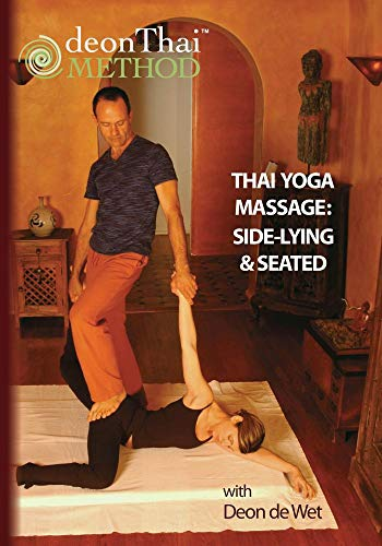 THAI YOGA MASSAGE: SIDE-LYING & SEATED with Deon de Wet (Wet Massage)