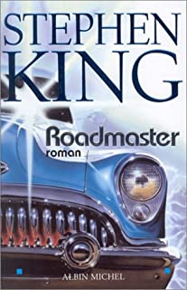 Roadmaster : roman, King, Stephen