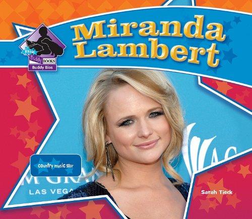 Miranda Lambert: Country Music Star (Big Buddy Biographies)