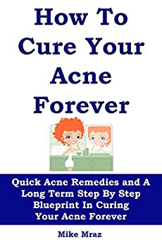 HOW CURE YOUR ACNE FOREVER ebook product image