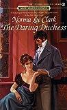 The Daring Duchess, Norma L. Clark, 0451156544
