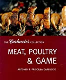Meat, Poultry and Game (Carluccio's Collection)