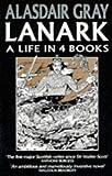 Lanark: A Life in 4 Books