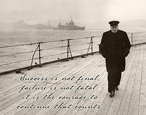 Fatal Gift - Success is Not Final - Winston Churchill - 11x14 Unframed Art Print - Great Gift Under $15 for World War II History Buffs