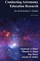 Conducting Astronomy Education Research: An Astronomer's Guide Paperback
