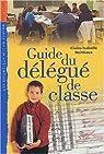 Guide du délégué de classe par Boittiaux