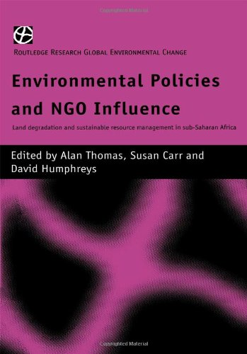 Environmental Policies and NGO Influence: Land Degradation and Sustainable Resource Management in Sub-Saharan Africa (Ro