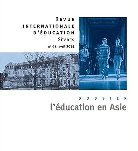 Livres L'éducation en Asie - Revue internationales d'éducations Sevres 68 pdf