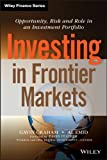 Investing in Frontier Markets, Gavin Graham and Al Emid, 1118556321