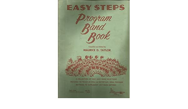 Easy Steps Program Band Book: Baritone (Bass Clef): Maurice D. Taylor: Amazon.com: Books