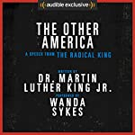The Other America - A Speech from The Radical King (Free) | Dr. Martin Luther King Jr.,Cornel West - editor