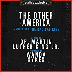 The Other America - A Speech from The Radical King (Free) Audiobook