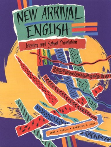 New Arrival English: Literacy and School Orientation  (Student Text)
