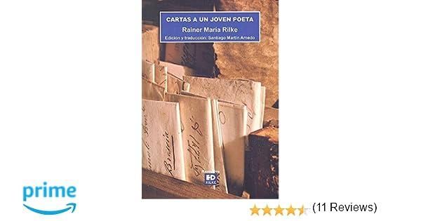 CARTAS A UN JOVEN POETA (Narrativa): Amazon.es: Rainer María ...
