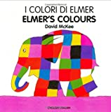 Elmer's Colours, David McKee, 1840593962