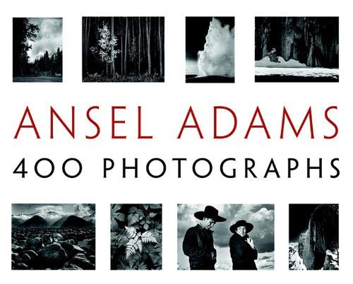 - Ansel Adams: 400 Photographs