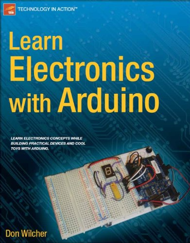 Learn Electronic (Learn Electronics with Arduino (Technology in Action))