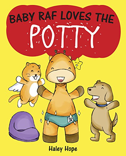 Baby Raf Loves The Potty: A Fun Picture Book on Toilet Training for Children 2-4 Years (Best Baby Nursery Websites)