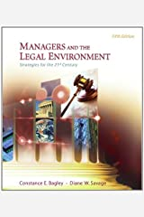 Managers and the Legal Environment: Strategies for the 21st Century (Available Titles CengageNOW) Hardcover