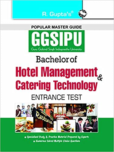 GGSIPU: Bachelor of Hotel Management and Catering Technology Entrance Test Guide