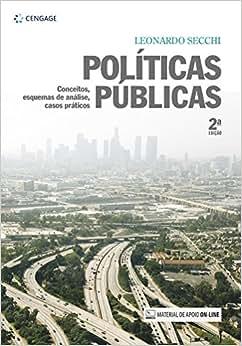 Políticas públicas: Conceitos, esquemas de análise, casos