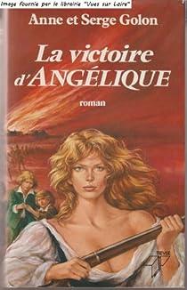 La Victoire D Angelique Serge Golon Babelio
