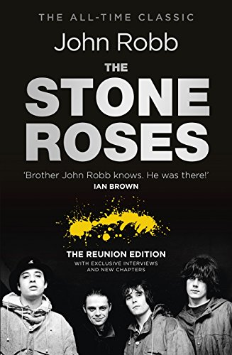 The Stone Roses: The Reunion Edition