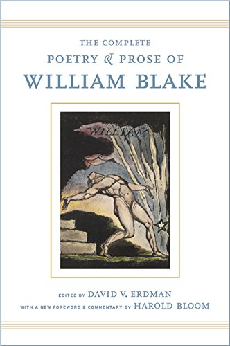 The Complete Poetry and Prose of William Blake: With a New Foreword and Commentary by Harold Bloom by William Blake
