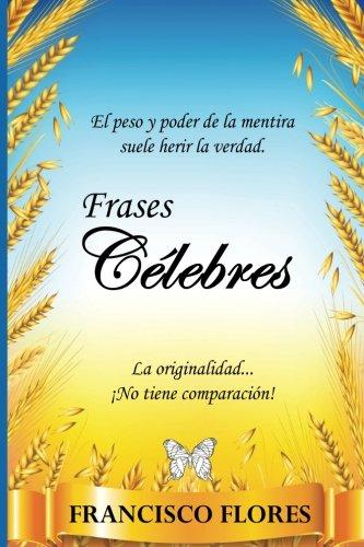 Frases Célebres Pdf Descargar Francisco Flores Rialarksouthno