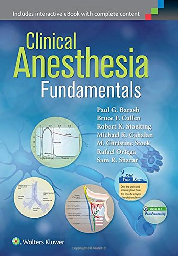 Clinical Anesthesia Fundamentals: Print + Ebook with Multimedia