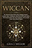 Wiccan: the Ultimate Starter Kit to Wicca Religion