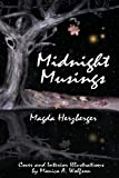 Midnight Musings, Magda Herzberger, 0983103054