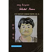 21st Century Chinese Poetry, No. 10: Selected Poems of Song Huiyuan
