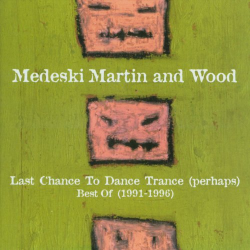 Last Chance To Dance Trance (Perhaps): Best Of (1991-1996) (Best Music Of 1996)