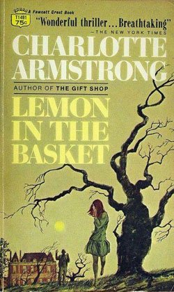 Lemon in the Basket (Fawcett Crest Books - Basket Crest