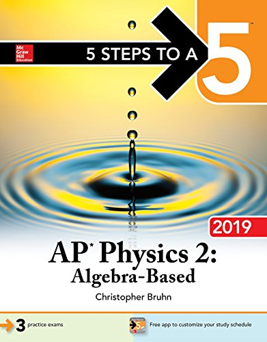 Pdf Teen 5 Steps to a 5: AP Physics 2: Algebra-Based 2019