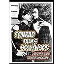 Conrad Talks Hollywood