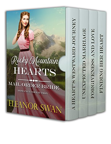 Rocky Mountain Hearts: Mail Order Bride Romance Collection (Charm Rockies Colorado)