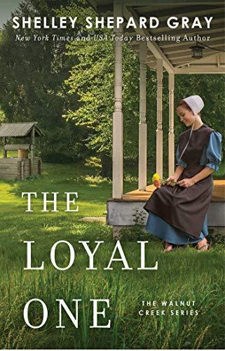 - The Loyal One (Walnut Creek Series, The Book 2)