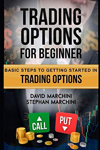 51C2ol9GLzL - Trading Options For Beginners: Basic steps to getting started in trading options