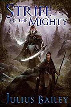 Strife of the Mighty: Book One Of The Chronicles Of Vrandalin (The Læl Chronicles 1) by [Bailey, Julius]