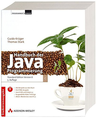 Handbuch der Java-Programmierung - zu Java-Version 6 inkl. DVD: aktuell zur Java Standard Edition Version 6 (Programmer's Choice)