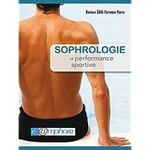 Sophrologie et performance sportive (Amphora sports)