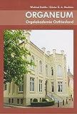 Organeum: Orgelakademie Ostfriesland