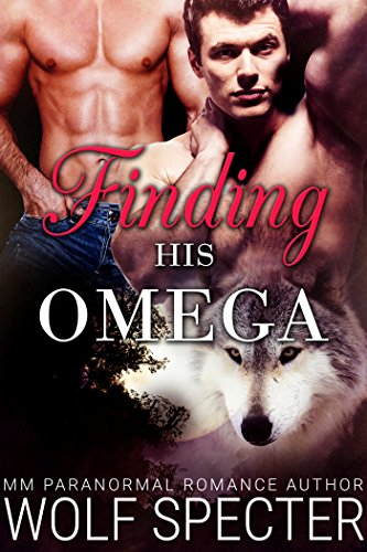 Finding his Omega (M/M Gay Shifter MPreg Romance)