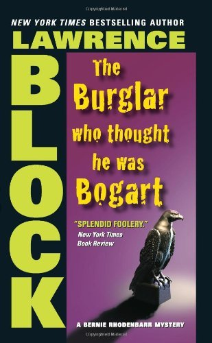 book cover of The Burglar Who Thought He Was Bogart